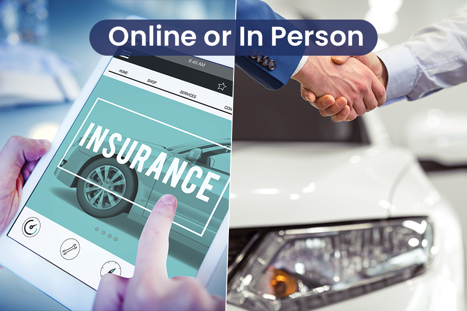 Buy car insurance online or in person?
